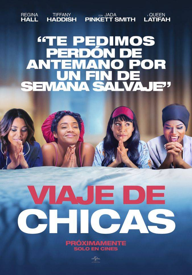 Girls Trip Cuatro Amigas Y Las Vacaciones De Sus Vidas Viaje De